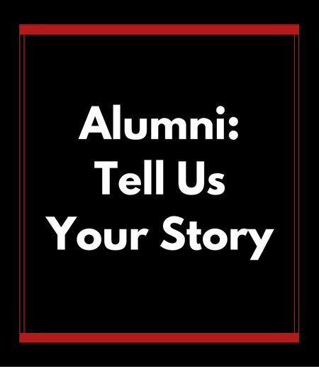 Alumni: Tell Us Your Story Button