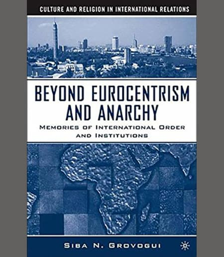 Beyond Eurocentrism and Anarchy Book Cover