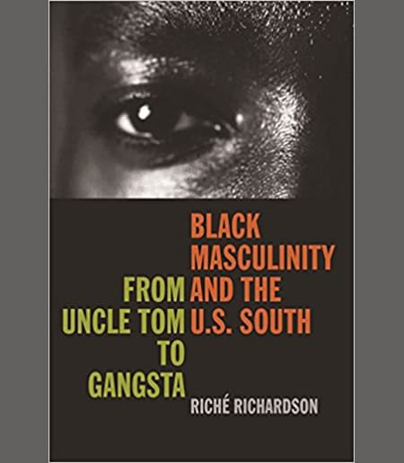 Black Masculinity and the U.S. South: From Uncle Tom to Gangsta (The New Southern Studies Ser.) Book Cover