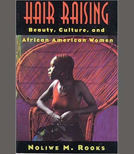 Hair Raising: Beauty, Culture, and African American Women Book Cover