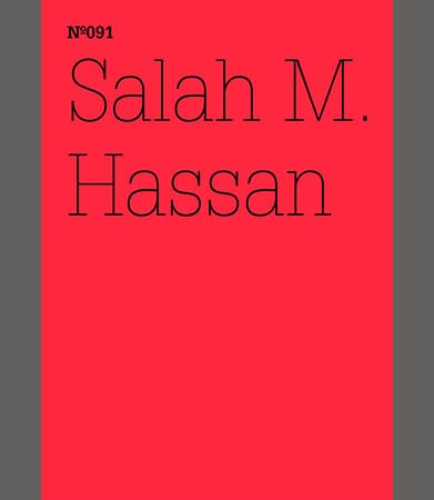 Salah M. Hassan: How to Liberate Marx from His Eurocentrism Notes on African/Black Marxism: 100 Notes, 100 Thoughts: Documenta Series 091 Book Cover