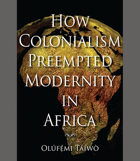 How Colonialism Preempted Modernity in Africa Book Cover