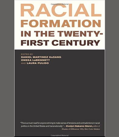 Racial Formation in the Twenty-First Century Book Cover